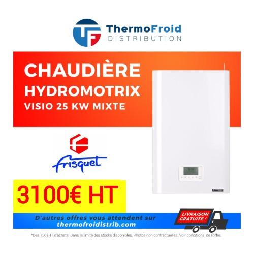 Chaudières HYDROMOTRIX Visio 25 kW Mixte Thermofroid Distribution